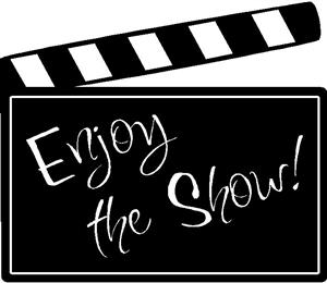 Enjoy the Show - Clapper Sign